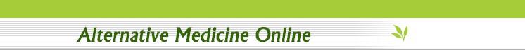 Welcome to alternative medicine online information source for alternative medicine herbal and alternative medicine