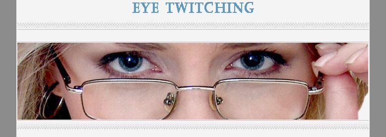 eye twitching