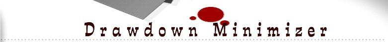 Drawdown minimizer source for drawdown-minimizer-logic based trading system