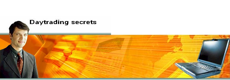 Welcome to day trading secrets information source for all traders